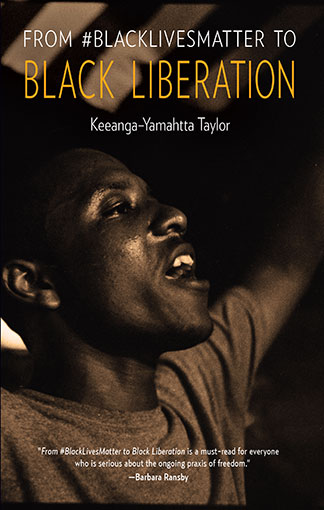 """'FROM #BLACKLIVESMATTER TO BLACK LIBERATION' Keeanga-Yamahtta Taylor"" book jacket for Discovery Race for Profits"