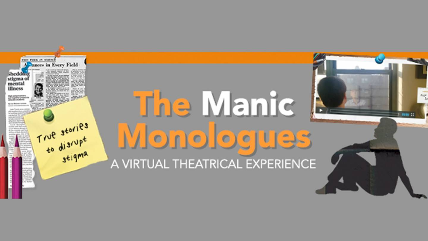 The Manic Monologues: A Virtual Theater experience
