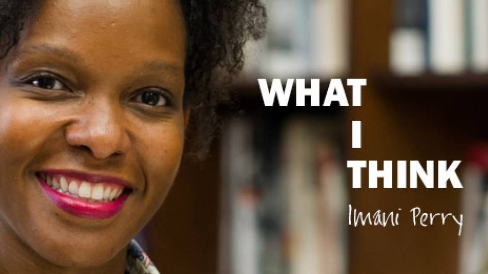 What I think: Imani Perry