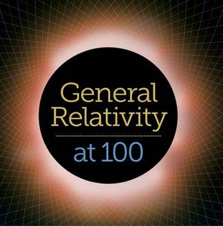 "Relativity at 100 graphic ""General Relativity at 100"""