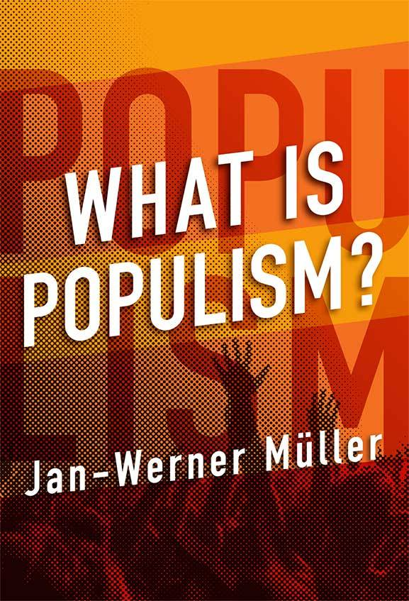 Jan-Muller Muller book cover What is Populism?