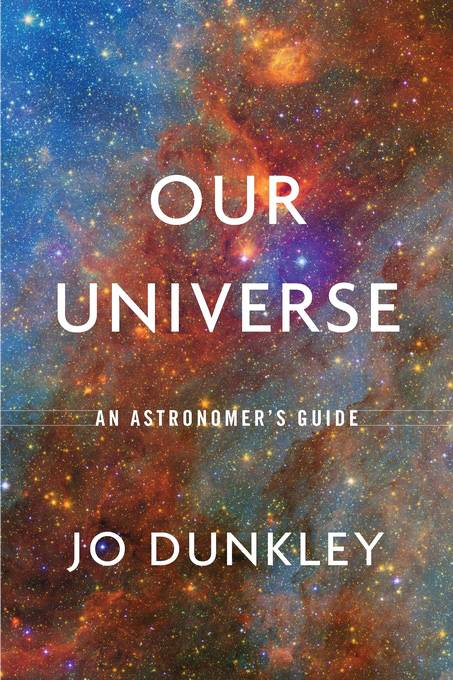 Book cover of Our Universe by Jo Dunkley