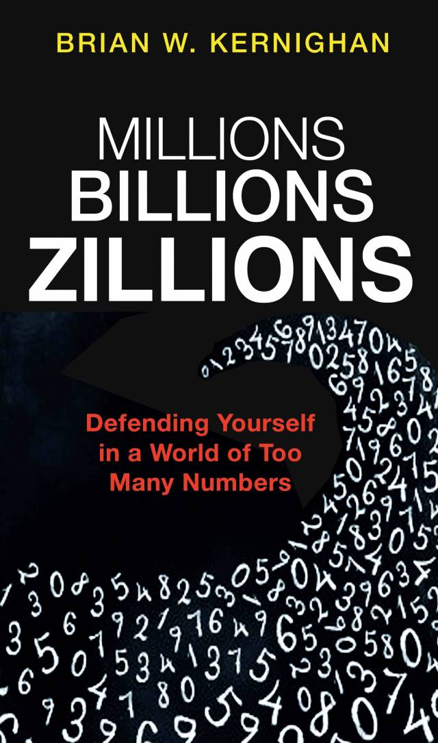 Cover of book: Millions Billions Zillions by Brian Kernighan